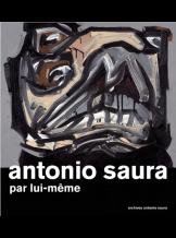 ANTONIO SAURA PAR LUI-MEME