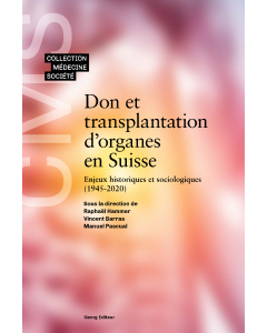 DON ET TRANSPLANTATION D'ORGANES EN SUISSE