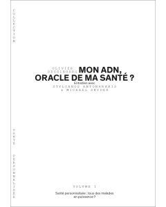 MON ADN, ORACLE DE MA SANTE ?