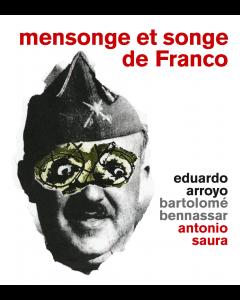 Mensonge et songe de Franco