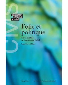 FOLIE ET POLITIQUE