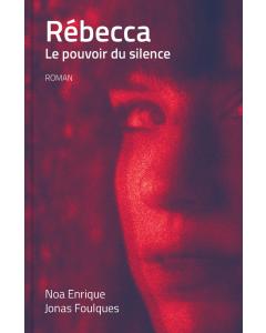 Rébecca. Le pouvoir du silence