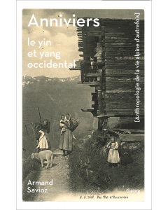 Anniviers : le yin et yang occidental