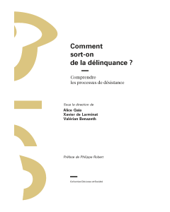 Comment sort-on de la délinquance?