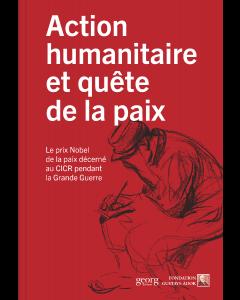 ACTION HUMANITAIRE ET QUETE DE LA PAIX
