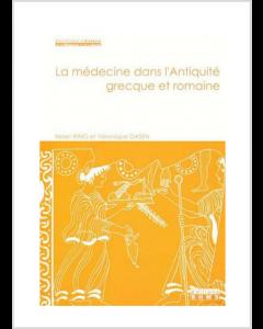 LA MEDECINE DANS L'ANTIQUITE GRECQUE ET ROMAINE