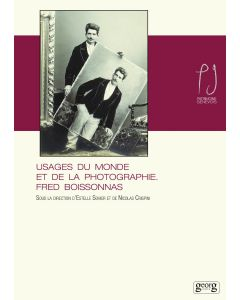 USAGE DU MONDE ET DE LA PHOTOGRAPHIE - FRED BOISSONNAS