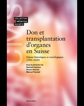 DON D'ORGANES ET TRANSPLANTATION EN SUISSE