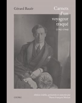 CARNETS D'UN VOYAGEUR TRAQUE (1942-1944)