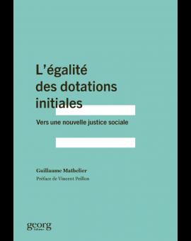 L'EGALITE DES DOTATIONS INITIALES