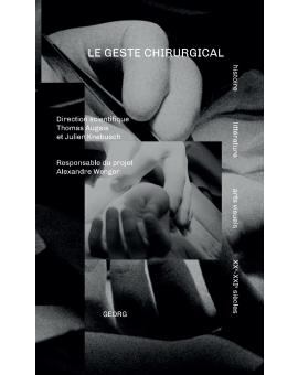 LE GESTE CHIRURGICAL