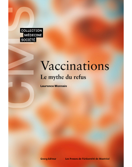Vaccinations. Le mythe du refus